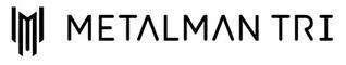 Metalman Triathlon Logo